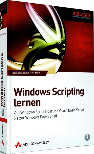 Windows Scripting Lernen (Addison-Wesley, 2009)